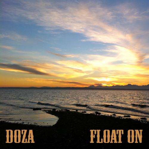 DOZA - Float On (DJ MIX)