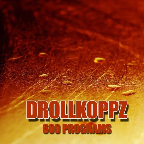 Drollkoppz - Arschwackelkontakt (600 Programs-Preview)