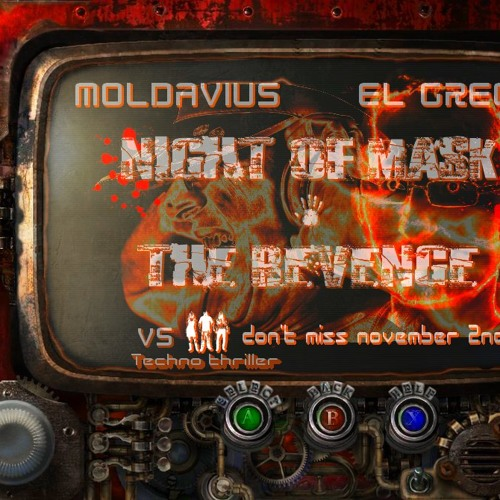 El Grego and Moldavius @ Night of Mask, the revenge FREE DOWNLOAD