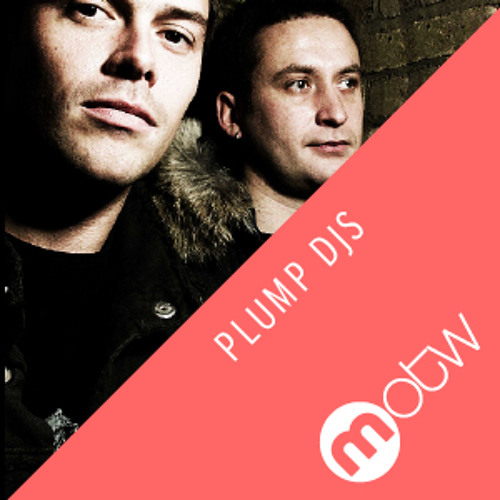 MOTW: PLUMP DJS