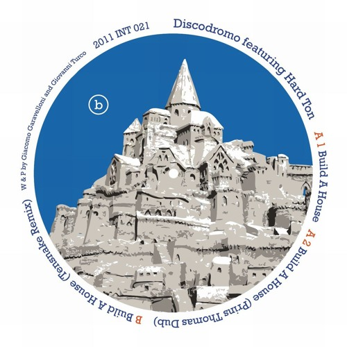 A1 - Discodromo Feat. Hard Ton - Build A House (Prins Thomas Edit)