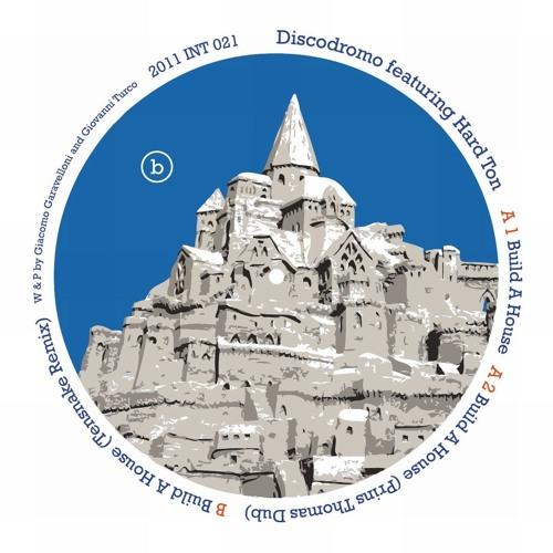 A2 - Discodromo Feat. Hard Ton - Build A House (Prins Thomas Dub)