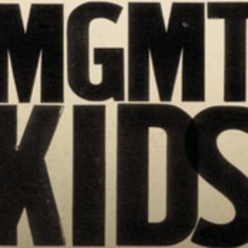 MGMT - Kids (Axis Remix)