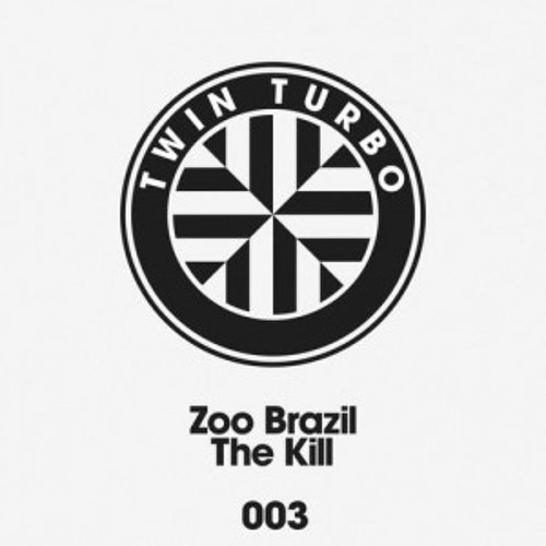 ZOO BRAZIL - THE KILL - (NOOB REMIX-Preview)