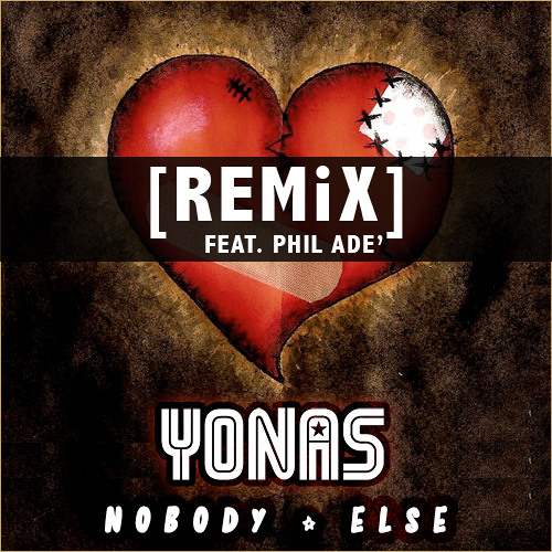 Nobody Else (Remix) feat. Phil Ade