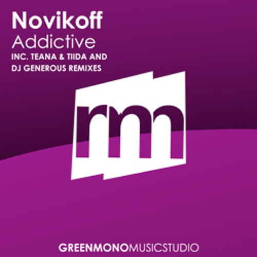 Novikoff - Addictive (DJ Generous Remix) [BEATPORT PROGRESSIVE HOUSE TOP100]