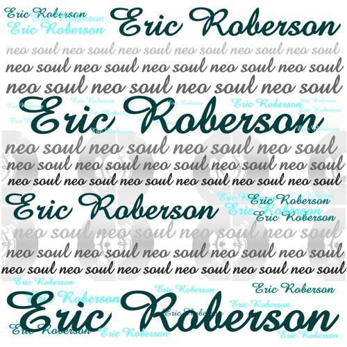 "Neo ""TOP"" Soul - Especial Eric Roberson"