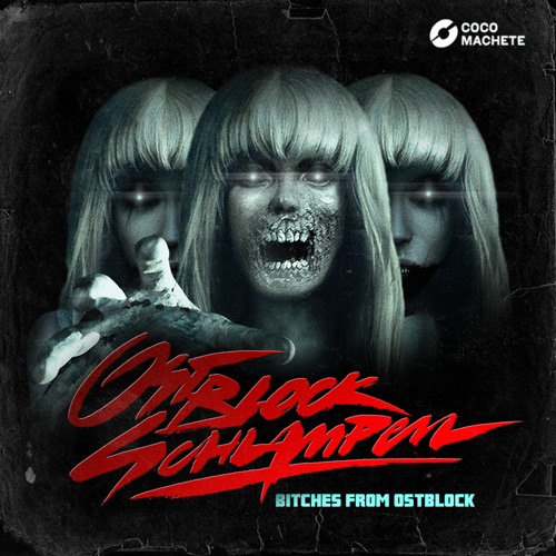 OSTBLOCKSCHLAMPEN - BITCHES FROM OSTBLOCK (Full EP Teaser) - on Coco Machete