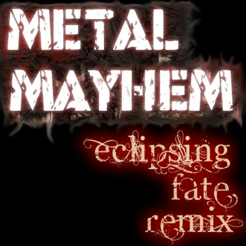 Metaltyme - Eclipsing Fate (Facing Tomorrow Remix) [v2]