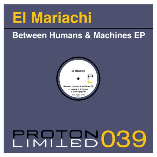 El Mariachi - Between Humans & Machines (snippet)