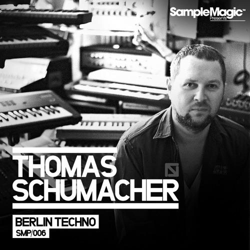 Sample Magic Presents: Thomas Schumacher | Berlin Techno (Preview)