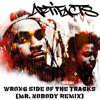 Artifacts - Wrong Side of the Tracks (Mr. Nobody Remix)