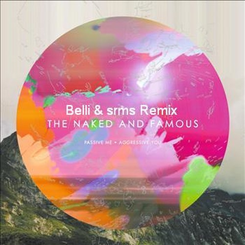 No Way (Belli & srms Extended Mix) - The Naked & Famous *FREE DOWNLOAD*