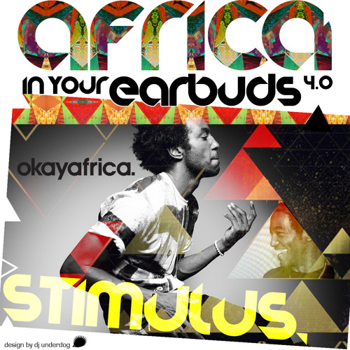 AFRICA IN YOUR EARBUDS #4: STIMULUS- 'WHAT IT MEANS'