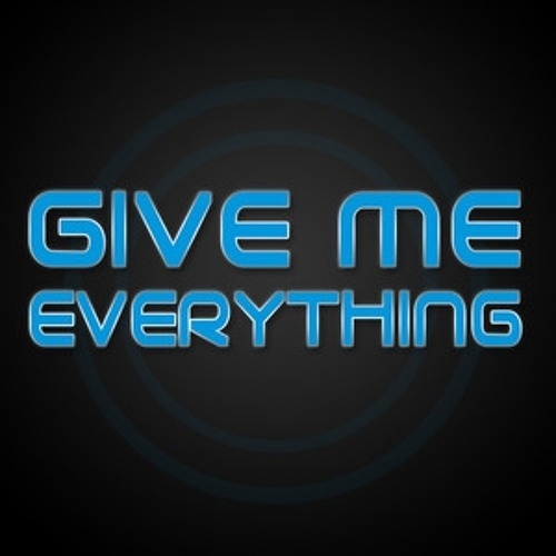 Give Me Everything mix-up