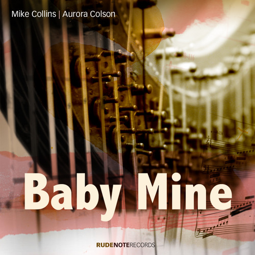 """Baby Mine"" - Mike Collins 
