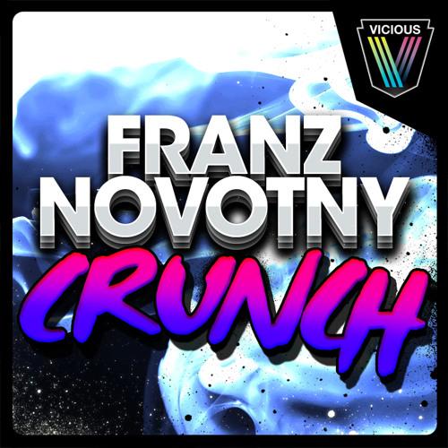 Franz Novotny – Crunch (Original Mix)