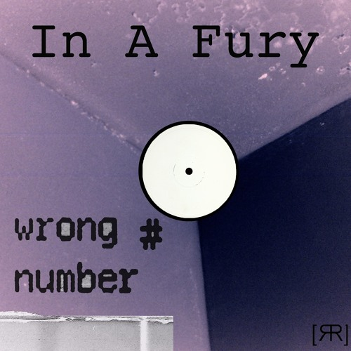 In A Fury (ca. '94) - Wrong Number