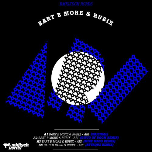 Bart B More & Rubix - Ari EP