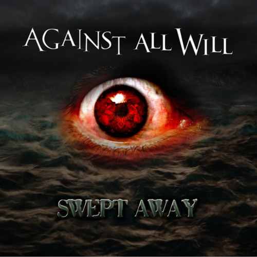against all will-swept away