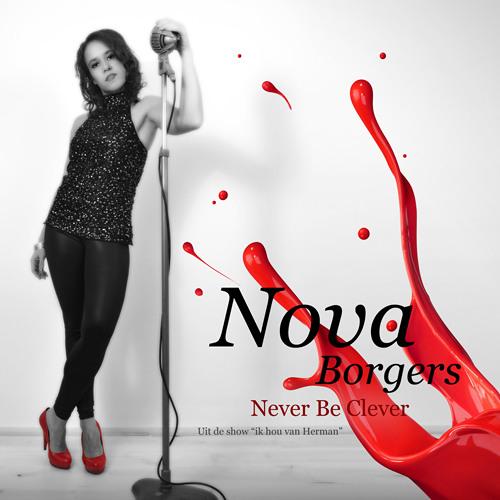 Nova Borgers - Never Be Clever