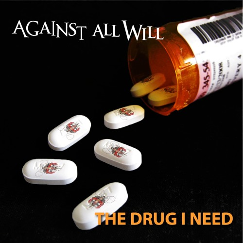 The Drug I Need