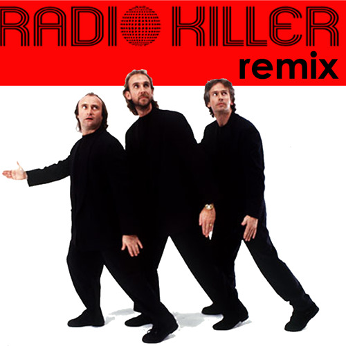 Genesis - I can`t dance (Radio Killer Remix)