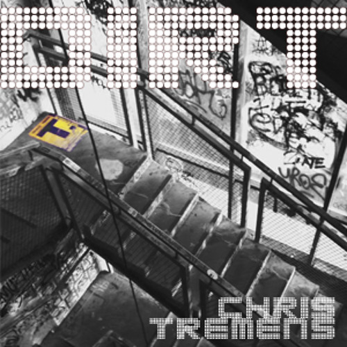 Chris Tremens || DIRT [preview]