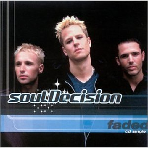 Faded (22 Green Club Mix) - soulDecision (1999)