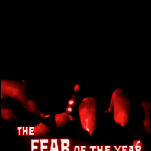 THE FEAR OF THE YEAR