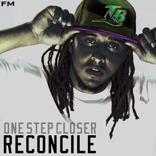 Reconcile - One Step Closer