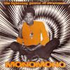 Joni Haastrup / MonoMono (Tummy Touch)