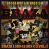 BRAZA LOUNGE MIX CD volume one feat. DJ DOO WOP & DJ ROBBIE-O(80 minutes)