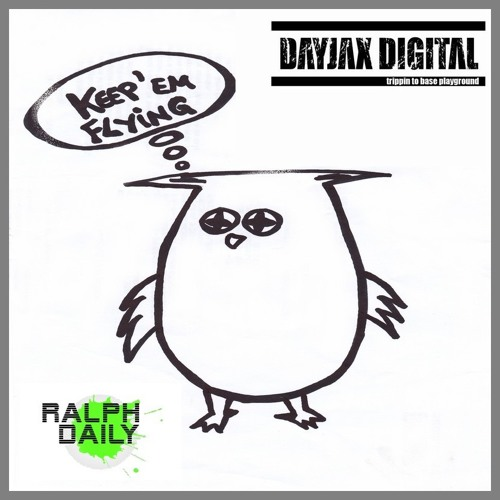 Ralph Daily - Keep Em Flying (Dayjax Digital)