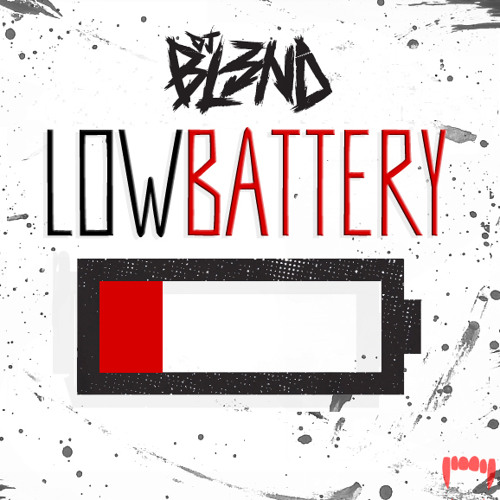 LOW BATTERY - DJ BL3ND