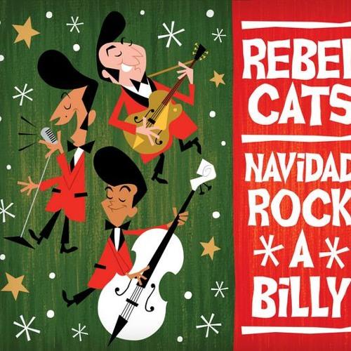 Rebel Cats - Santa Claus Llego A La Ciudad