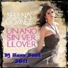 Selena Gomez - Un Año Sin Ver Llover ( By Dj Hanz Beat Creative 2011 ) Demo