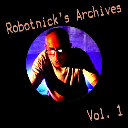 Robotnick's Archives Vol 1