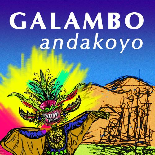 GALAMBO-ANDAKOYO mixtape
