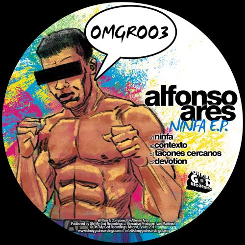 """Alfonso Ares """"Tacones cercanos"""" - Original mix - Oh my god recordings"""