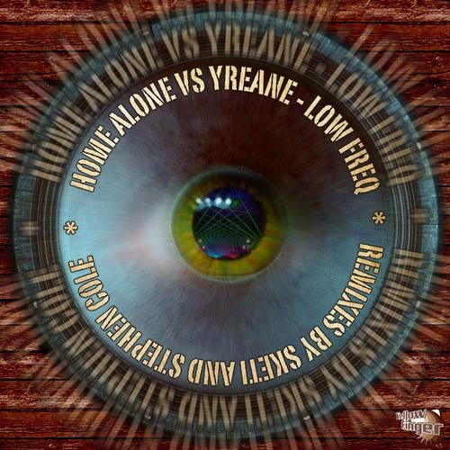 [OUT NOW] Home Alone Vs. Yreane - Low Freq. (Sketi Rmx) [OUT NOW]