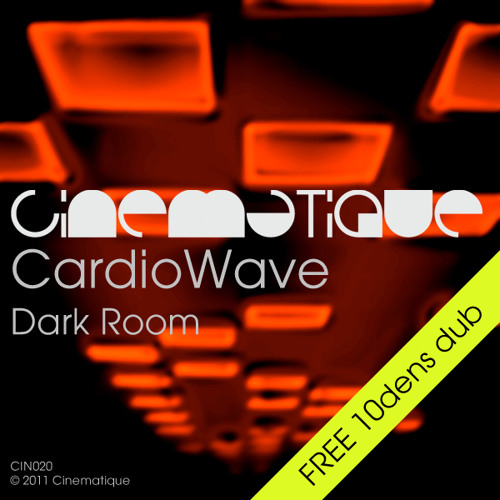 CardioWave - Dark Room (10dens dub) FREE DOWNLOAD