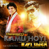 KAMLI HOYI - RAVI SINGH ' RBS ' & CHARENJEET  ' CJ ' by -RBS Productions