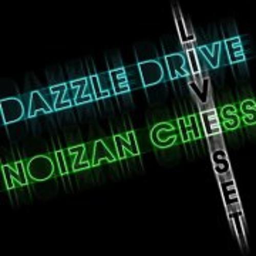 DAZZLE DRIVE & NOIZAN CHESS - Live-Set 20 min