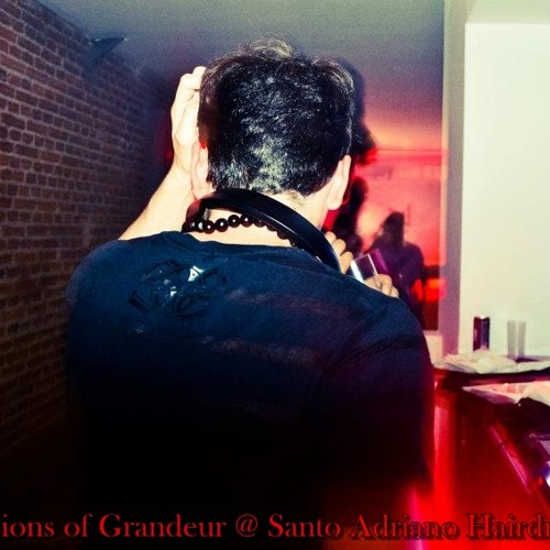 Delusions of Grandeur @ Santo Adriano Hairdresser Sessions