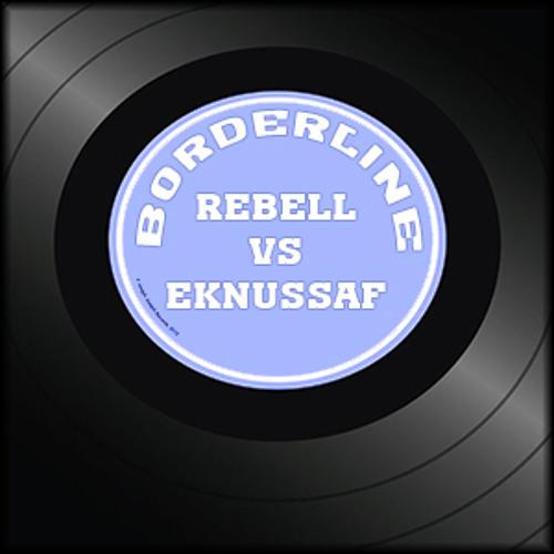 Rebell vs Eknussaf - Borderline