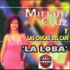 LA LOBA (INTRO WAKA WAKA) - LAS CHICAS DEL CAN