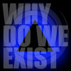 Why Do We Exist [FREE DOWNLOAD]