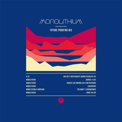 Monolithium Future Proofing Mix