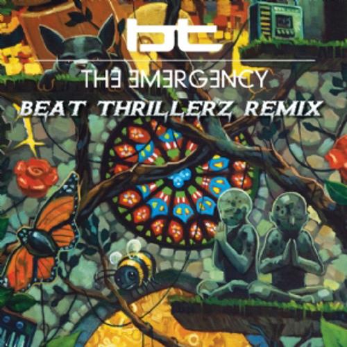BT - The Emergency (Beat Thrillerz Remix)